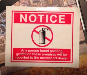 Notice, sticker from DVD Exit Through the Gift Shop